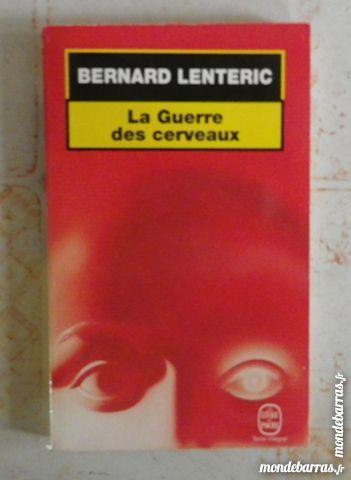LA GUERRE DES CERVEAUX de Bernard LENTERIC 3 Attainville (95)