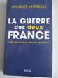 LA GUERRE DES DEUX FRANCE