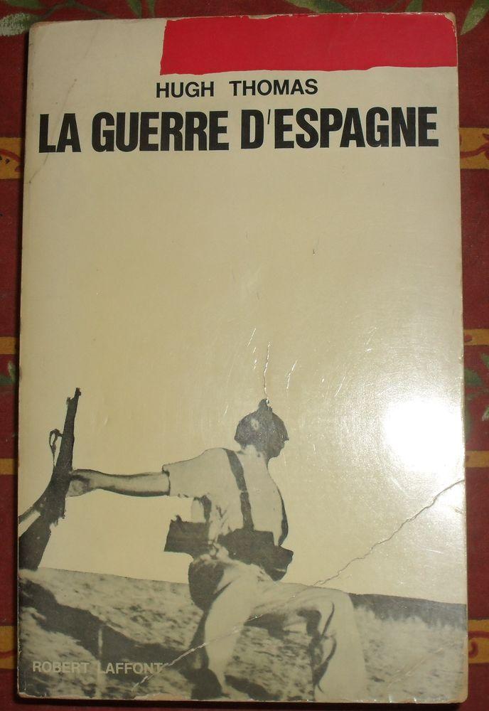 La Guerre d'Espagne d'Hugh Thomas. Occasion Livres et BD
