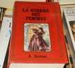 La Guerre des Femmes Alexandre Dumas (classique)