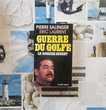 GUERRE DU GOLFE LE DOSSIER SECRET par P. SALINGER E. LAURENT Bubry (56)