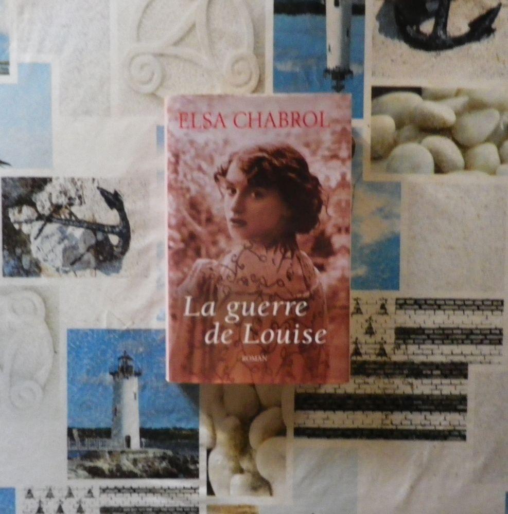 LA GUERRE DE LOUISE de Elsa CHABROL Ed. France Loisirs Livres et BD