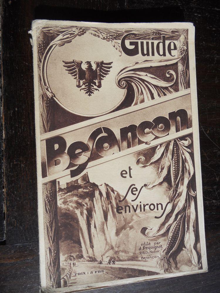 GUIDE BESANÇON et ses ENVIRONS 1935-36 Livres et BD