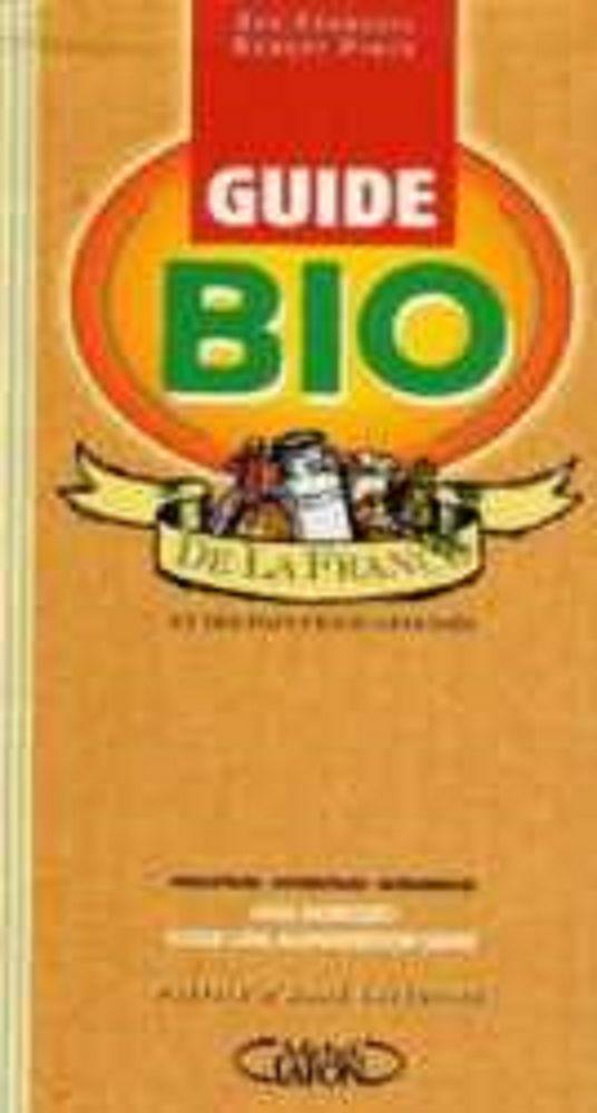 Guide BIO de la France+pays francophones 617p NEUF 0 Paris 14 (75)