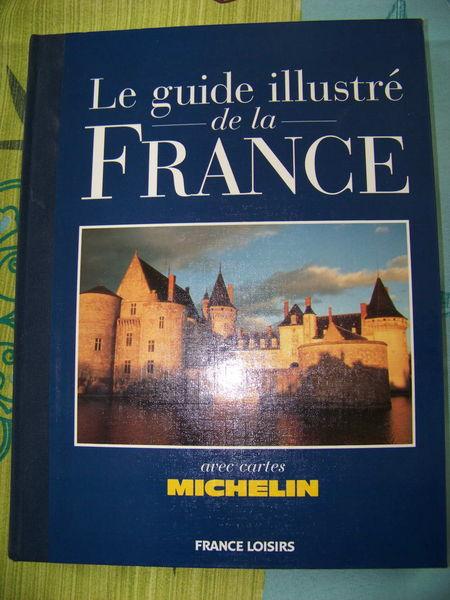 Guide illustrée de la France - Michelin Livres et BD