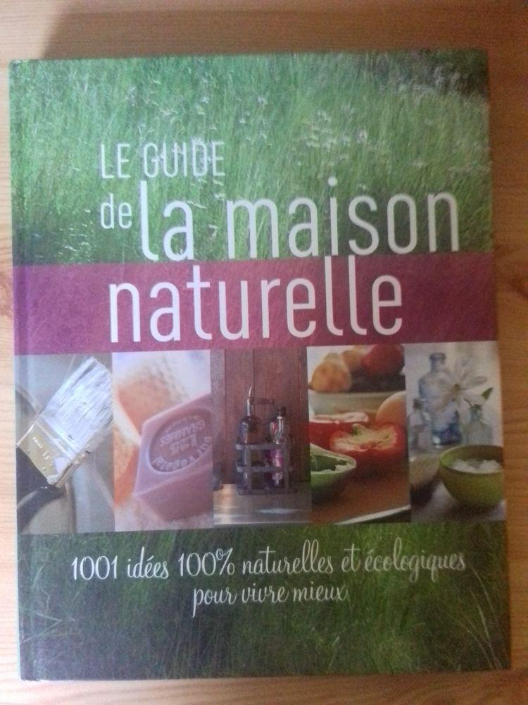 GUIDE LA MAISON NATURELLE - FRANCE LOISIRS 10 Semoy (45)