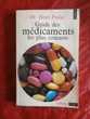 GUIDE DES MEDICAMENTS LES PLUS COURANTS du Dr PRADAL Attainville (95)