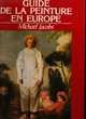 guide de la peinture en EUROPE Michael JACOBS