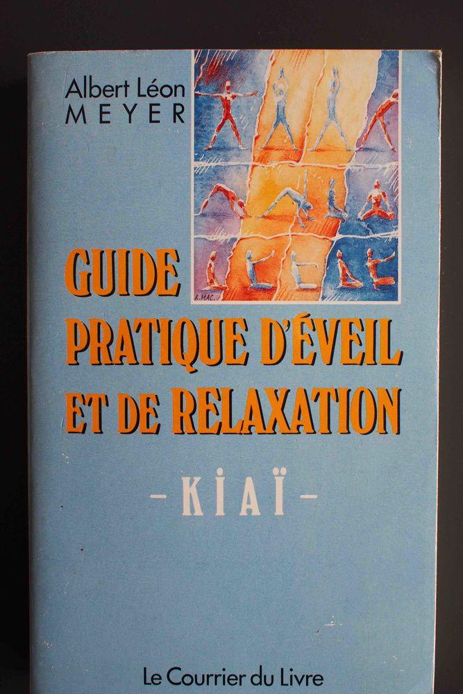 GUIDE PRATIQUE D'EVEIL ET DE RELAXATION - KIAI 5 Rennes (35)