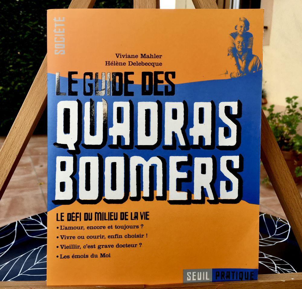 Le guide des Quadras Boomers, le défi du milieu de la vie 8 L'Isle-Jourdain (32)