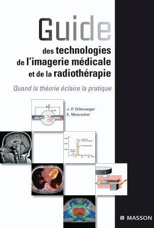 Guide des technologies de l'imagerie médicale  30 Vallières (74)
