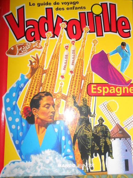 Guide de voyage des enfants   Vadrouille   : Madrid 3 Montévrain (77)