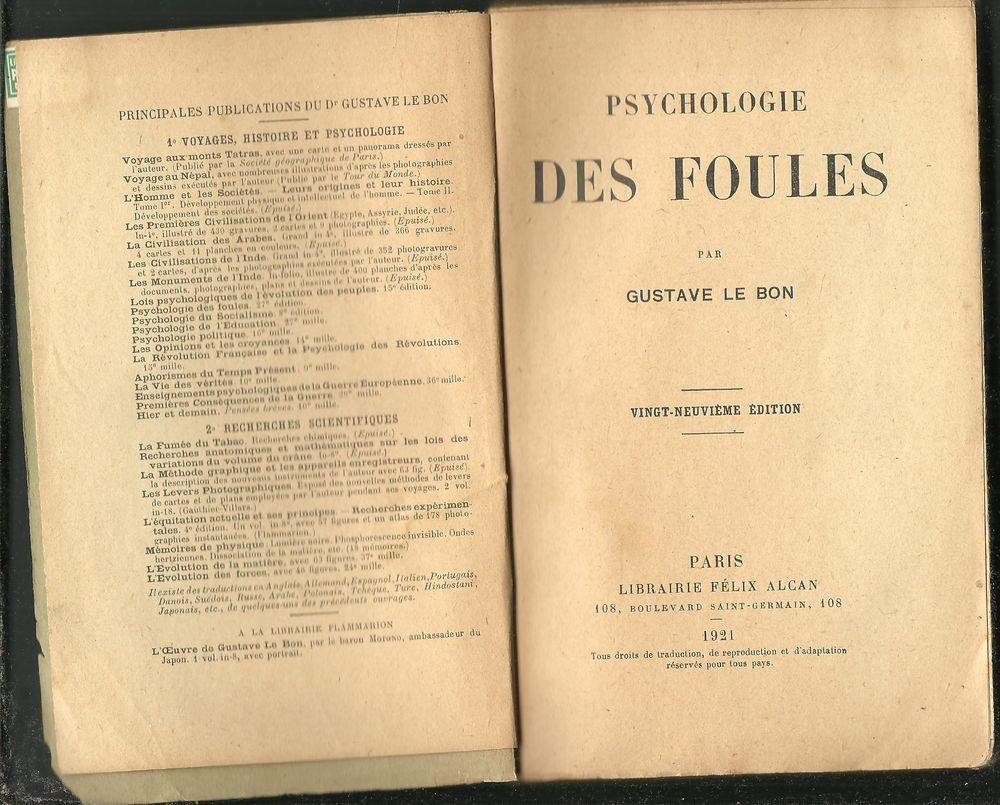 Gustave LE BON psychologie des foules - 29e édition -1921 6 Montauban (82)