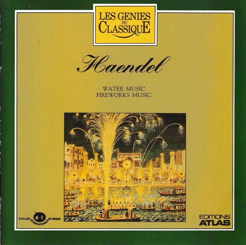 CD  Haendel   Water Music,   Fireworks Music 6 Bagnolet (93)