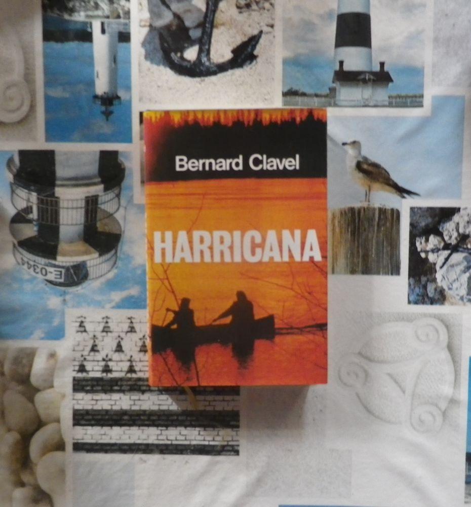HARRICANA de Bernard CLAVEL Ed. France Loisirs 4 Bubry (56)