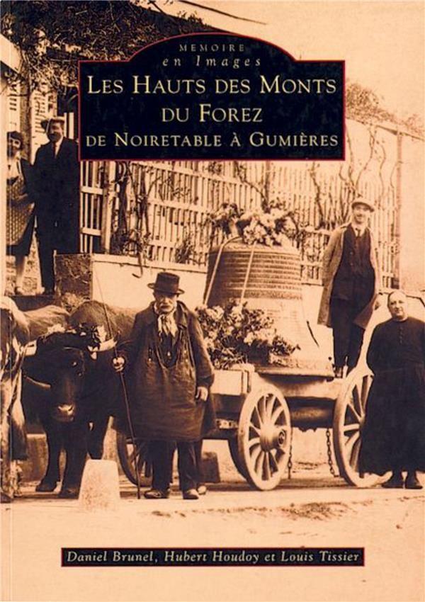 Les hauts des Monts du Forez ; de Noiretable à Gumières 5 Le Blanc-Mesnil (93)