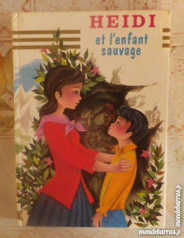 HEIDI ET L'ENFANT SAUVAGE Ed. Hemma 3 Attainville (95)