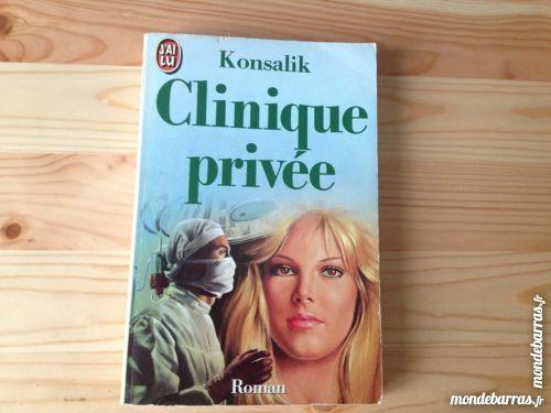 Heinz G Konsalik - Clinique Privée Livres et BD
