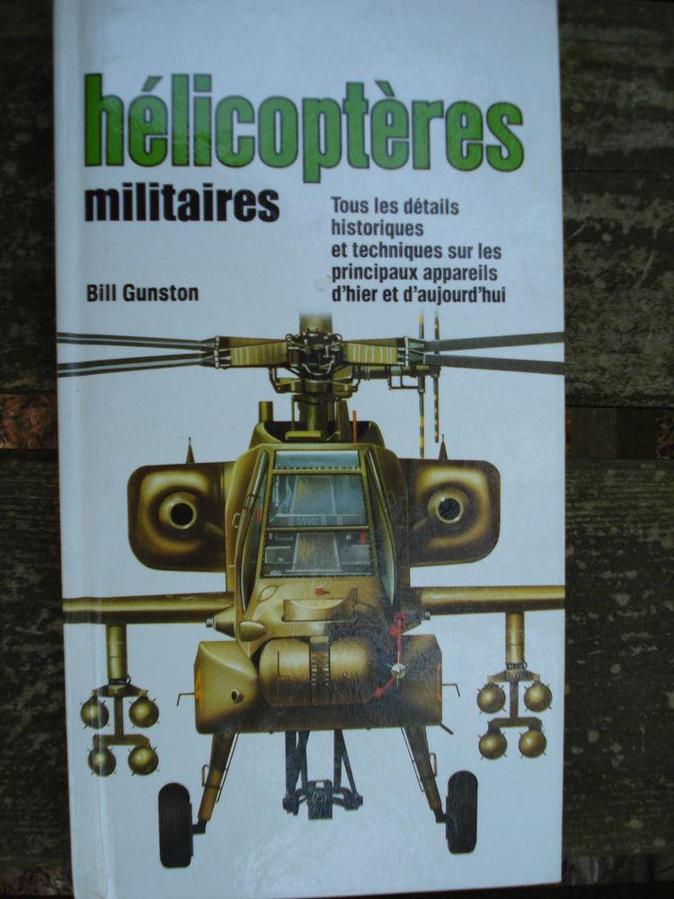 Hélicoptères militaires. BILL GUNSTON 5 Avignon (84)