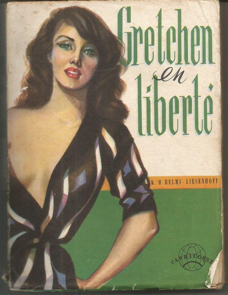 K H HELMS-LIESENHOFF : Gretchen en liberté  4 Montauban (82)