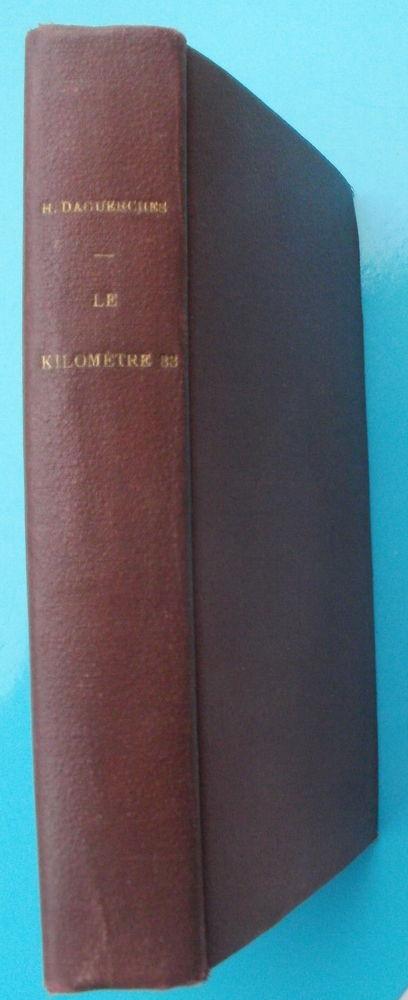 Henry DAGUERCHES Le kilomètre 83 - livre relié -  1922 15 Montauban (82)