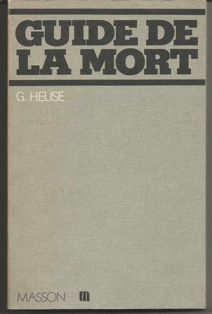 G HEUSE Guide de la mort  2 Montauban (82)