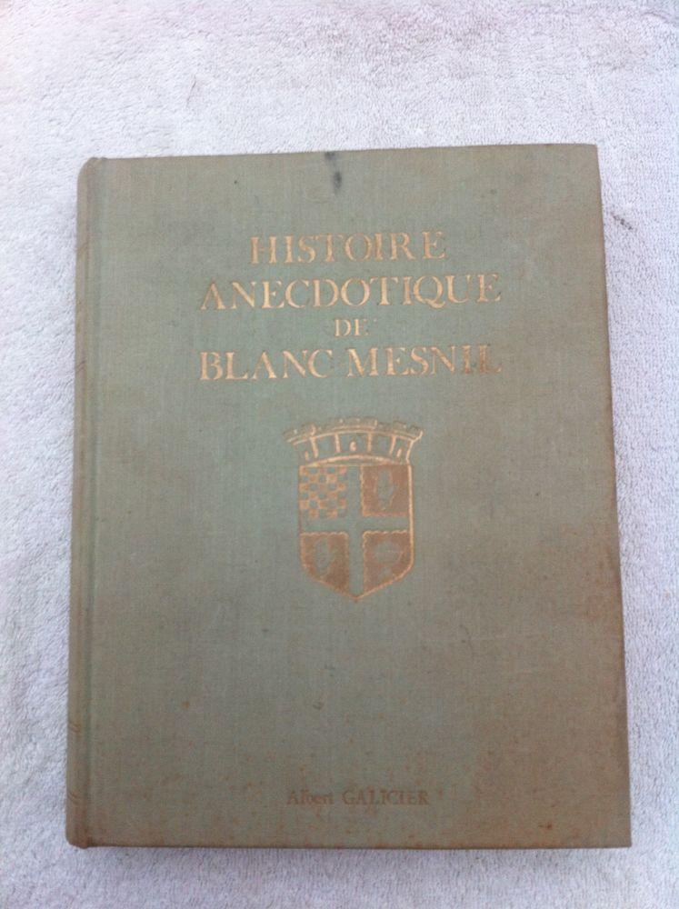 Histoire anecdotique du blanc Mesnil 30 Le Blanc-Mesnil (93)