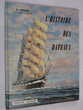 L '  HISTOIRE DES BATEAUX  par  G. FOUILLE  peintre de la M 10 Brest (29)