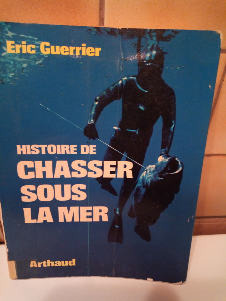 Histoire de chasser sous la mer de Éric Guerrier 3 Lavernose-Lacasse (31)