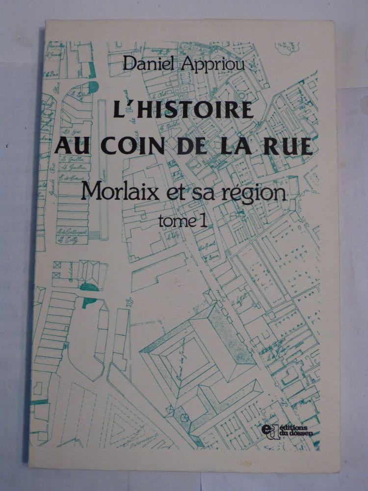 L' HISTOIRE AU COIN DE LA RUE MORLAIX ET SA REGION Livres et BD