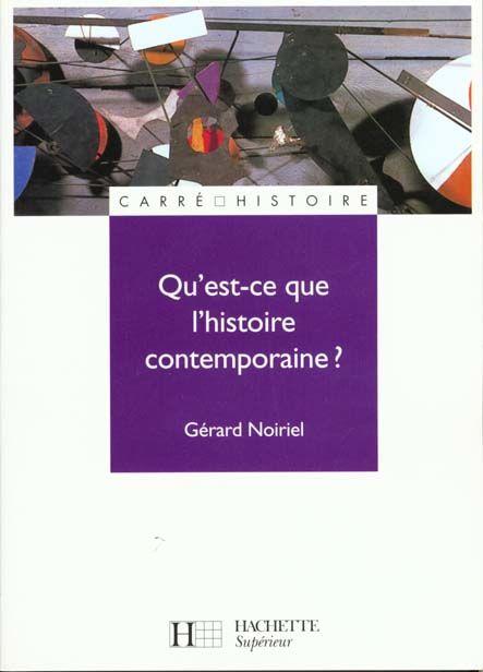 Qu'est-ce que l'histoire contemporaine ? Livres et BD