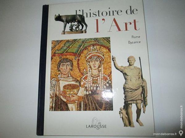 Histoire De L Art Editions Larousse Rome Byzance