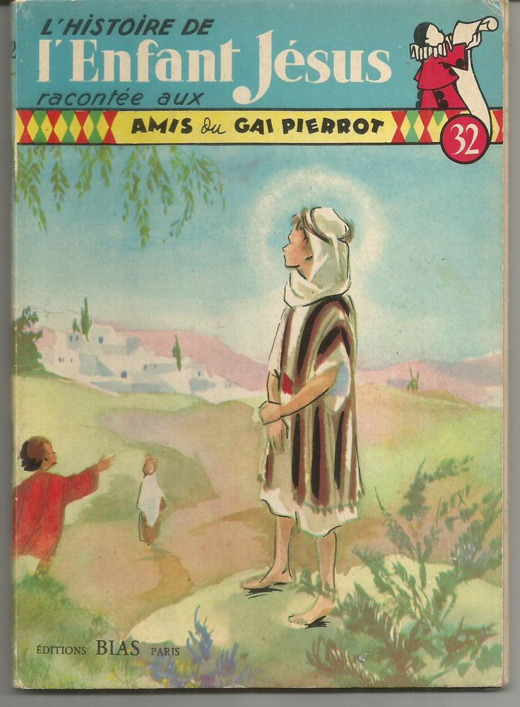 L'histoire de l'enfant Jesus racontée aux amis du gai Pierro 10 Montauban (82)