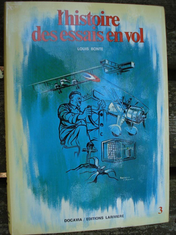 L'histoire des Essais en Vol (1914-1940) - DOCAVIA 3 Livres et BD