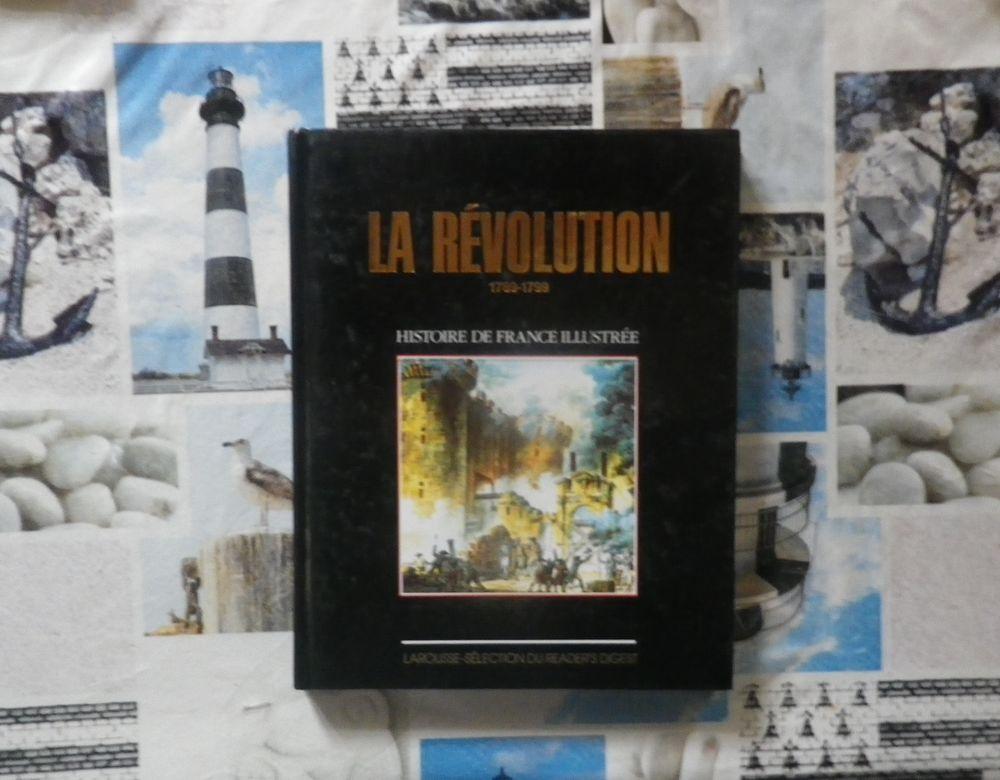 HISTOIRE DE FRANCE ILLUSTREE LA REVOLUTION 1789-1799 Larouss Livres et BD