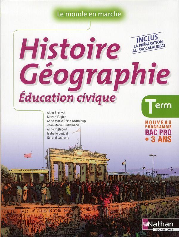 Histoire-géographie, éducation civique ; terminale ; bac pro 15 Vensac (33)