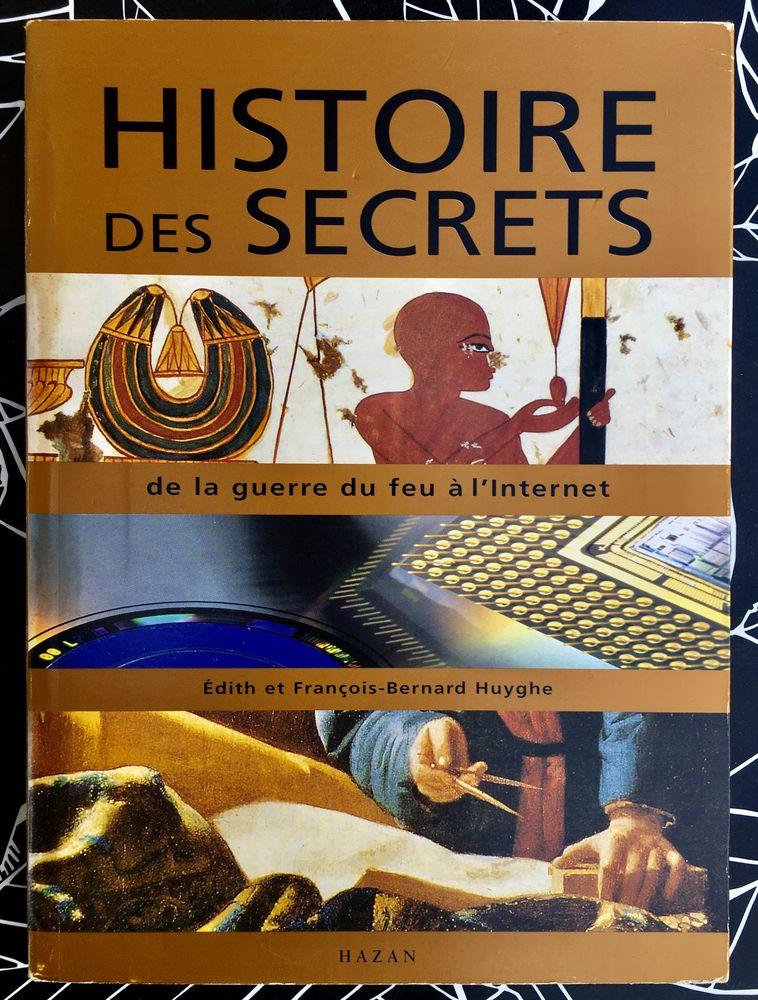 Histoire des Secrets: De la guerre du feu à l'internet, Neuf 12 L'Isle-Jourdain (32)