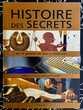 Histoire des Secrets: De la guerre du feu à l'internet, Neuf