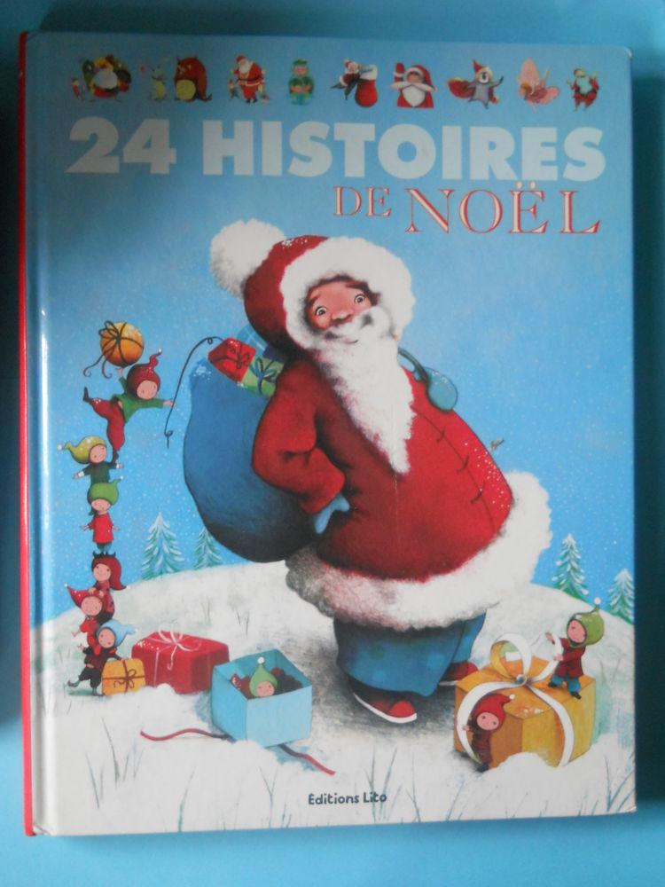 24 HISTOIRES DE NOEL - Editions LITO 6 Semoy (45)