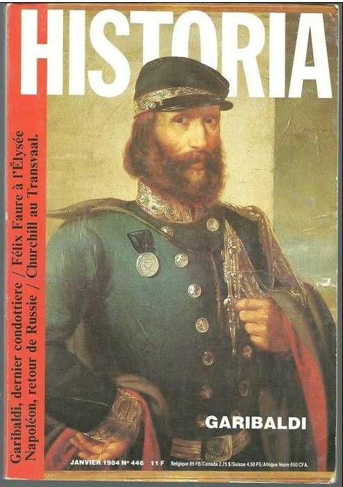 HISTORIA N° 446 Janvier 1984 Garibaldi / Felix Faure / Napol 2 Montauban (82)