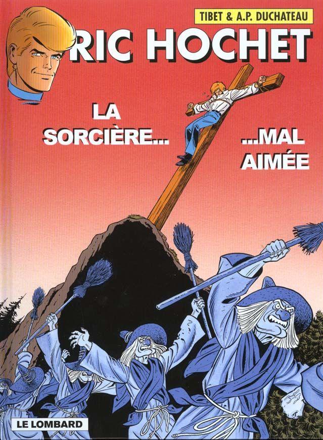 Ric Hochet T.63 ; la sorcière mal aimée 3 Nantes (44)