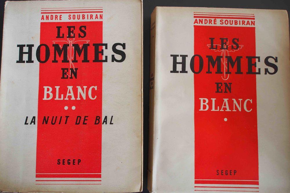 Les hommes en blanc André Soubiran, 15 Rennes (35)