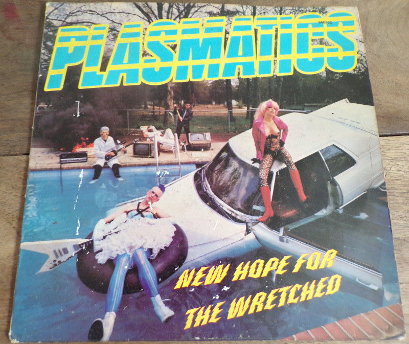 New hope for the wretched Plasmatics disque 13 Laval (53)