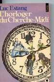 L'horloger du Cherche-Midi - Luc Estang, 3 Rennes (35)