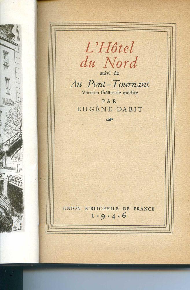 L'hôtel du Nord - Eugène Dabit, 10 Rennes (35)