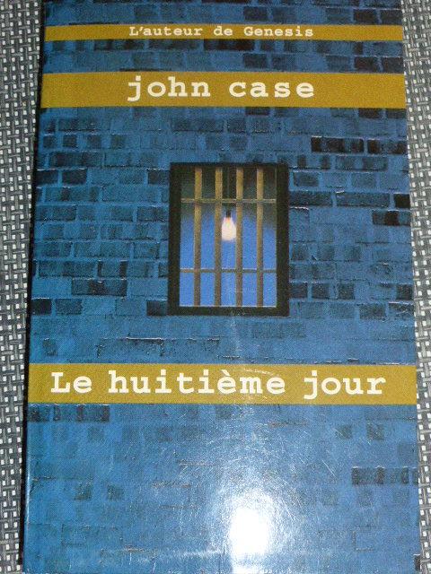 Le huitième jour John Case Livres et BD
