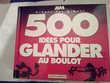 '500 idées pour glander au boulot'