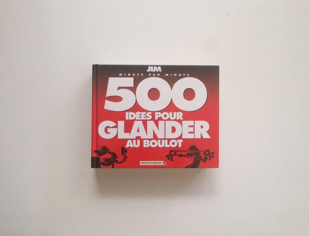 Jim t.4 ; 500 idées pour glander au boulot 5 Vendargues (34)