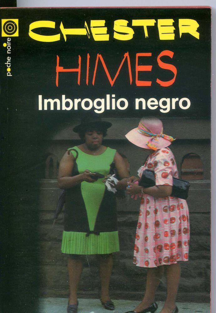Imbroglio negro - Chester Himes, Livres et BD