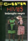 Imbroglio negro  - Chester Himes,  2 Rennes (35)